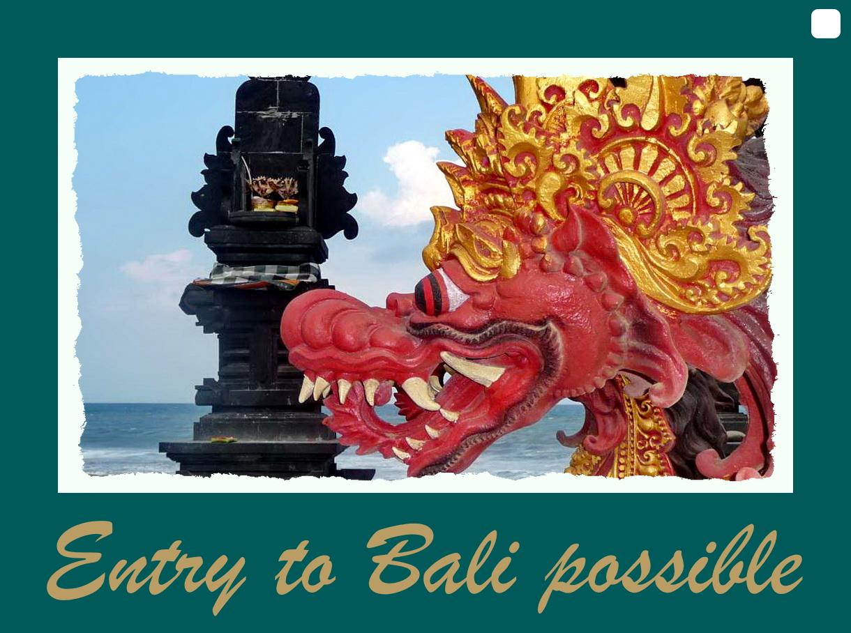 Eine Einreise auf Bali ist möglich.